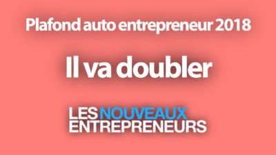Plafond auto entrepreneur 2018